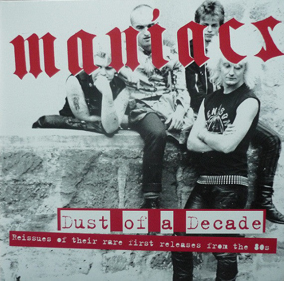 Maniacs - Dust Of A Decade 2XLP