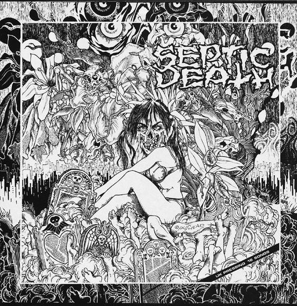 Septic Death ‎- Now That I Have The Attention What Do I Do With It? LP