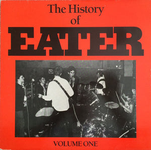 "Eater - The History Of Volume One w/ Bonus 7"" - 1985 Original"