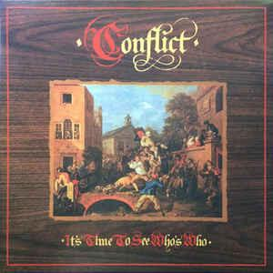 Conflict - It's Time to See Who's Who - LP