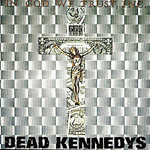 Dead Kennedys - In God we Trust, Inc. - LP 1981 French Pressing
