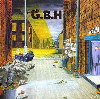 G.B.H. - City Baby Attacked By Rats LP - DeadRockers