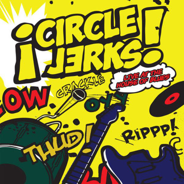 Circle Jerks - Live at House of Blues 2XLP