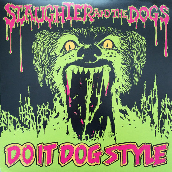 Slaughter & the Dogs - Do it Dog Style LP - DeadRockers