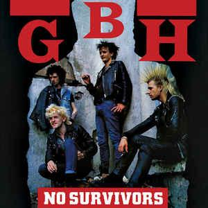 GBH - No Survivors LP