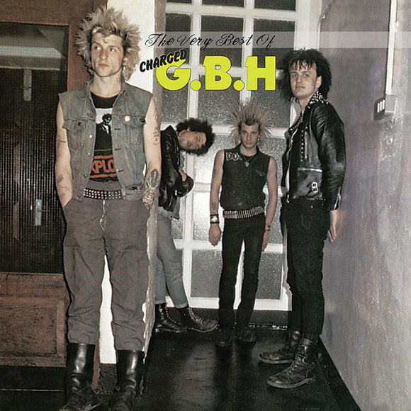 GBH - The Very Best of Charged GBH LP