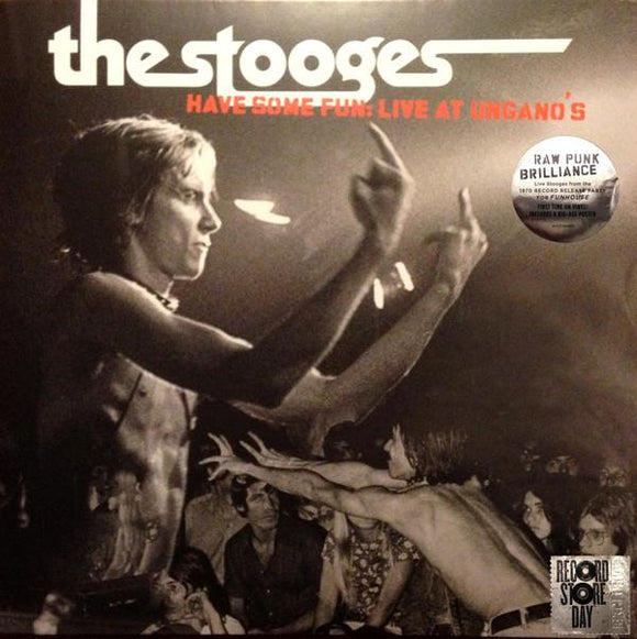 The Stooges ‎- Have Some Fun: Live At Ungano's LP