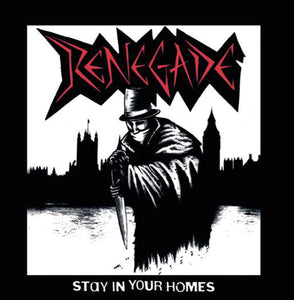 Renegade - Stay in Your Homes LP