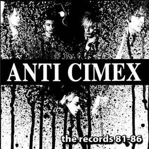 Anti-Cimex - The Records LP