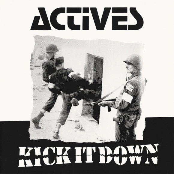 Actives - Kick it Down LP - DeadRockers
