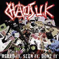Chaos UK - Heard It, Seen It, Done It LP