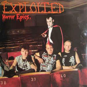 The Exploited - Horror Epics LP