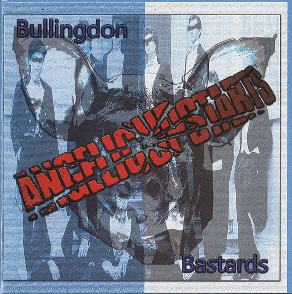Angelic Upstarts - Bullingdon Bastards LP