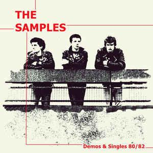 The Samples - Demo & Singles 80/82 LP