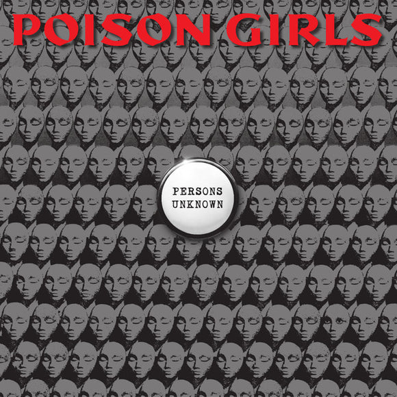 Poison Girls - Persons Unknown LP