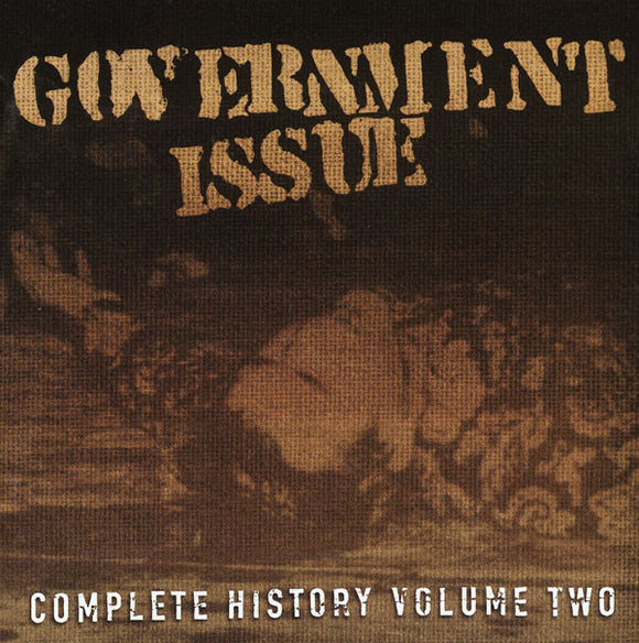Government Issue - Complete History Volume 2 CD