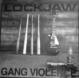 Lockjaw - Gang Violence LP