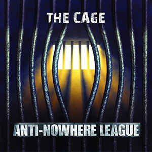 Anti-Nowhere League - The Cage - LP