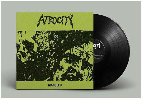 Atrocity - Mangled LP