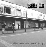 Knock Off ‎- Same Shit Different City LP - DeadRockers