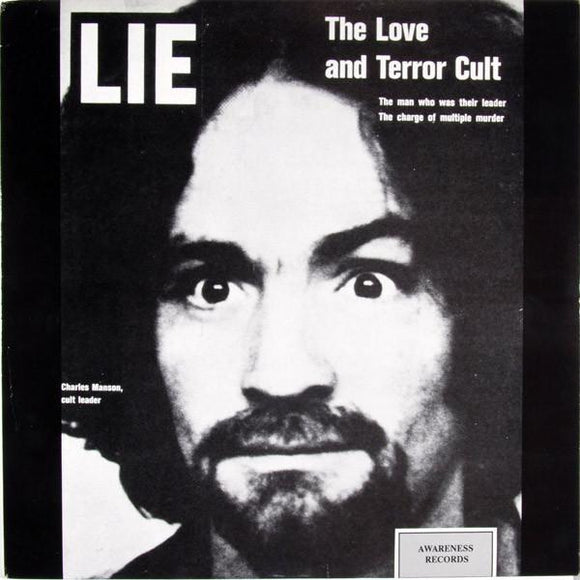 Charles Manson ‎- LIE: The Love And Terror Cult LP