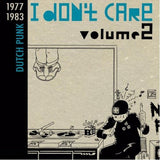 Dutch Punk Comp - I Don't Care 1977-1983 2XLP