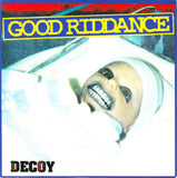 "Good Riddance - Decoy 7"" - DeadRockers"