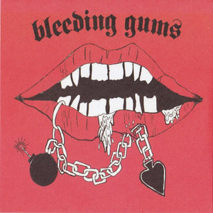Bleeding Gums 7""