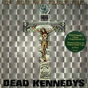 Dead Kennedys - In God We Trust Inc LP
