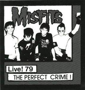 Misfits - Live! 79 The Perfect Crime! 7""