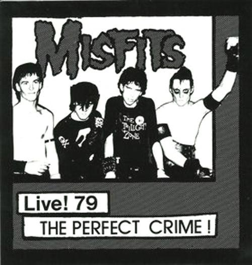 Misfits - Live! 79 The Perfect Crime! 7