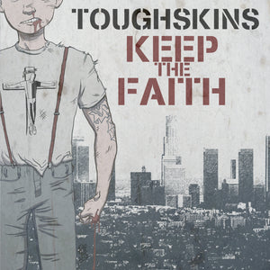 "Tough Skins - Keep the Faith 7"" - DeadRockers"