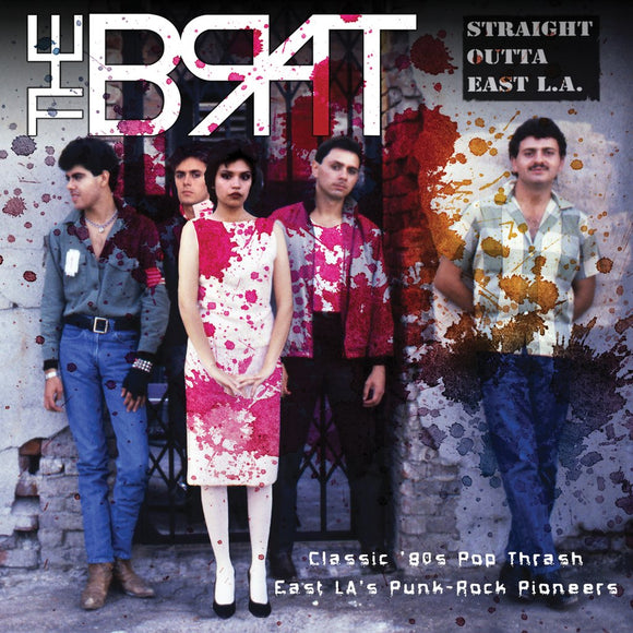 The Brat - Straight Outta East L.A. 2XLP
