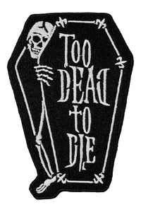 Too Dead Coffin Patch