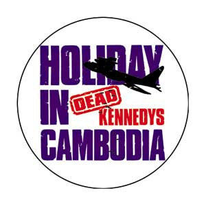 Dead Kennedys Holiday in Cambodia Pin - DeadRockers