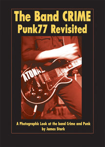 The Band Crime: Punk77 Revisited - DeadRockers
