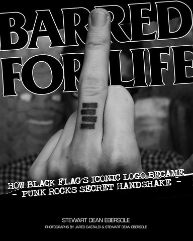 Barred for Life: How Black Flag's Iconic Logo became Punk Rock's Secret Handshake - DeadRockers