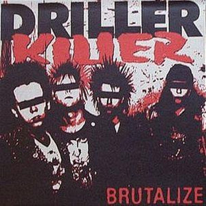 Driller Killer - Brutalize LP