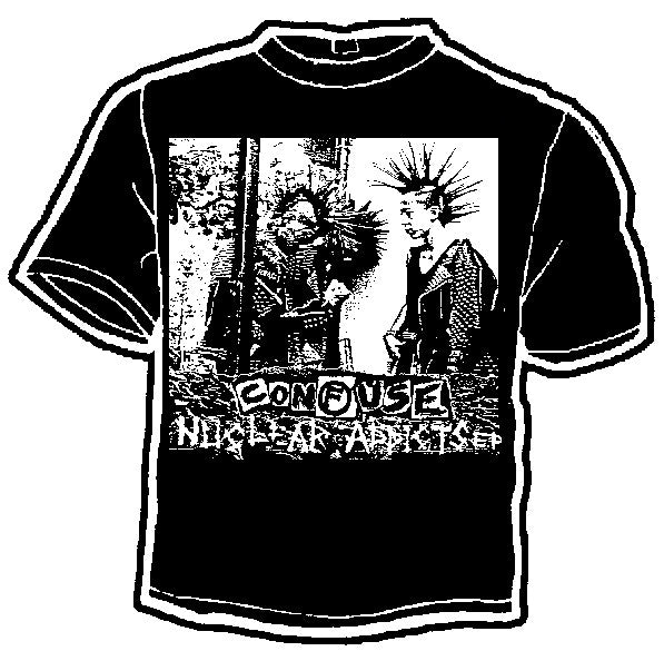 Confuse Nuclear Addicts Band Tee