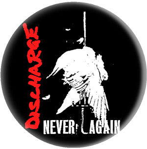 Discharge Never Again Pin - DeadRockers