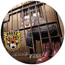 Booze & Glory - Trouble Free Picture Disc LP