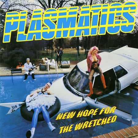 Plasmatics - New Hope For The Wretched - LP - Yellow Vinyl - DeadRockers