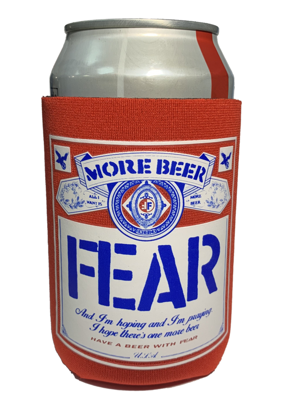 FEAR Beer Koozie