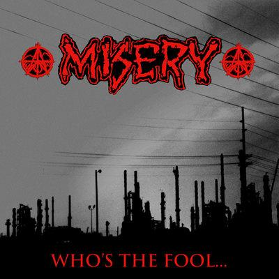 Misery - Who's The Fool... - Split LP