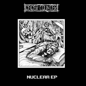 Geiger Counter - Nuclear EP 7""