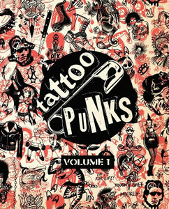 Tattoo Punks Volume 1