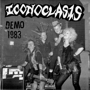 Iconoclasts - Demo 1983 7""