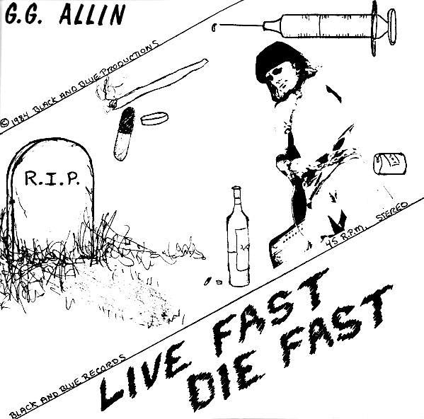 GG Allin - Live Fast Die Young 7""