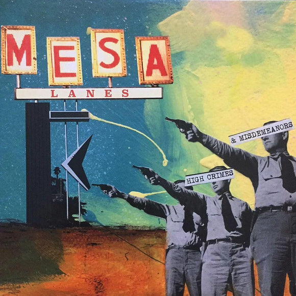Mesa Lanes ‎- High Crimes & Misdemeanors LP