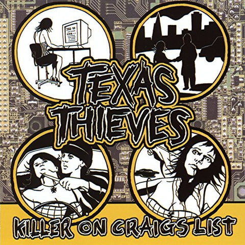 Texas Thieves - Killer on Craigs List CD